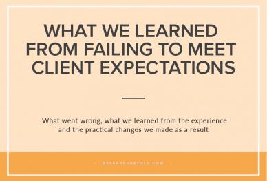 What We Learned From Failing To Meet Client Expectations