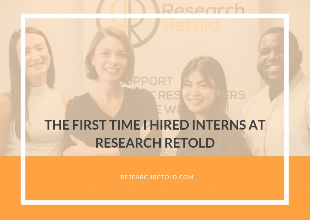 The first time I hired interns at Research Retold