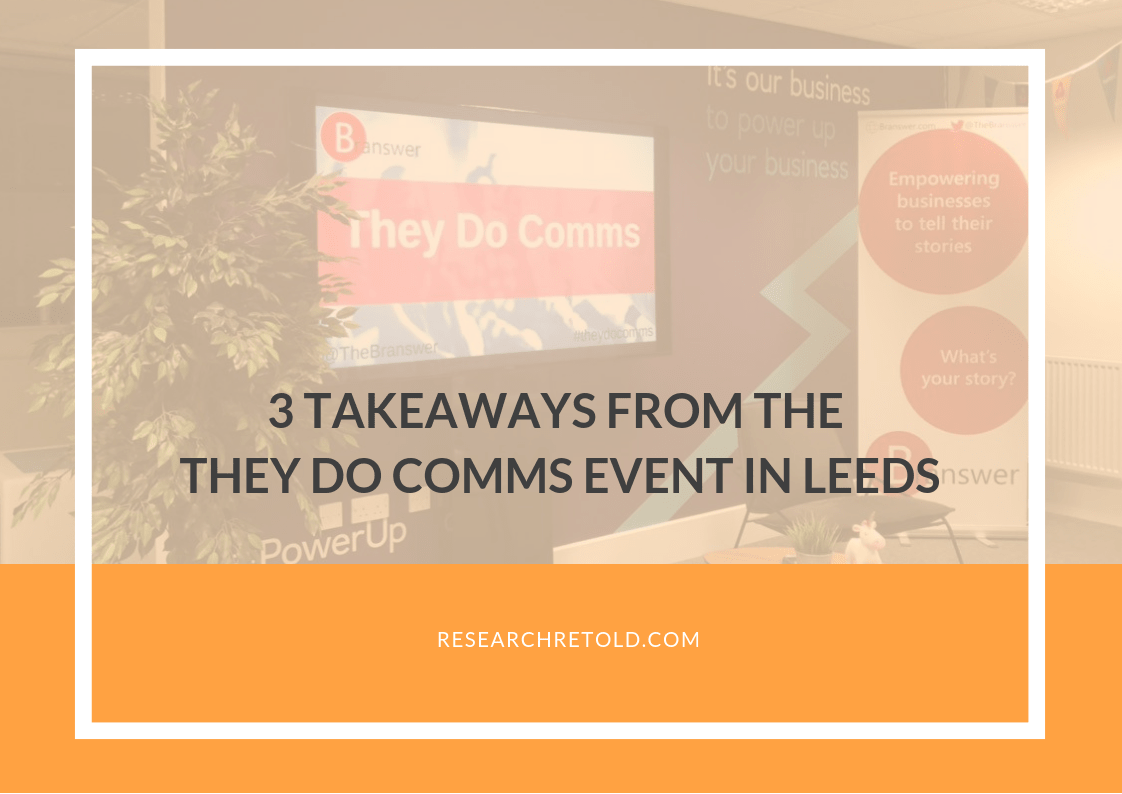 Three Takeaways from the #TheyDoComms Event in Leeds