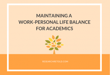 Maintaining a work-personal life balance for academics