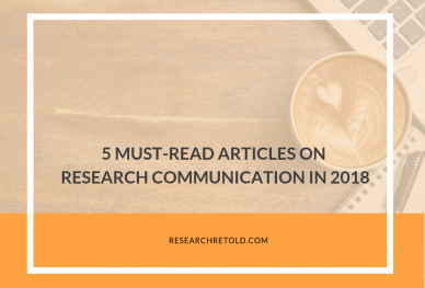 5 Must-Read Articles on Research Communication in 2018
