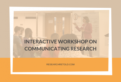 Interactive workshop on communicating research