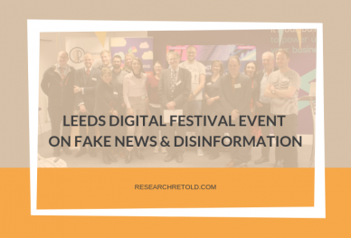 Leeds Digital Festival Event on Fake News and Disinformation