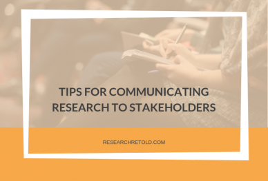 communicating research to stakeholders