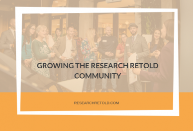 growing the research retold community