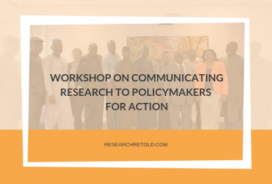 Communicating research to policymakers for action - NIPSS, Scharr, Research Retold