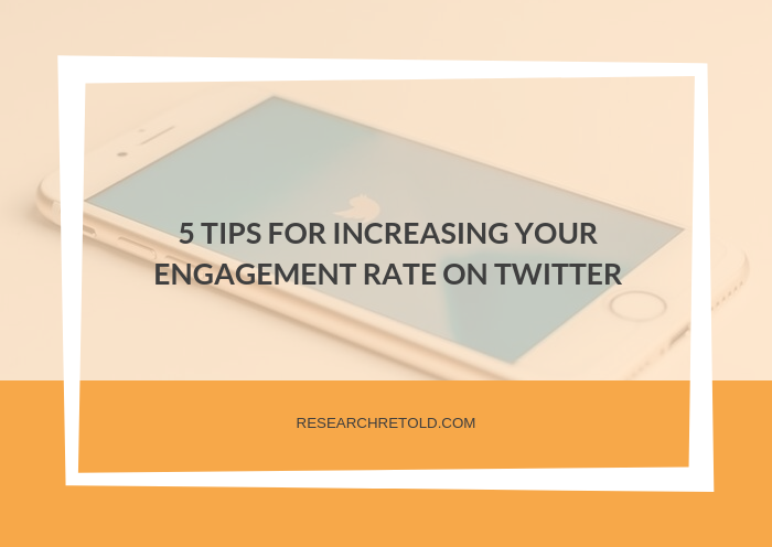 5 tips for increasing your engagement rate on Twitter