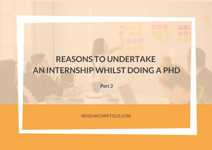 Reasons to undertake an internship whilst doing a PhD Gemma Bridge