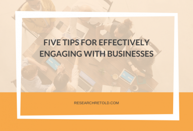 Tips for effectively engaging with businesses