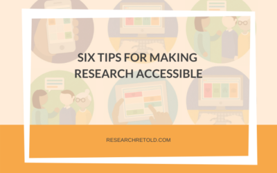 Making research accessible: Six top tips for accessible communication