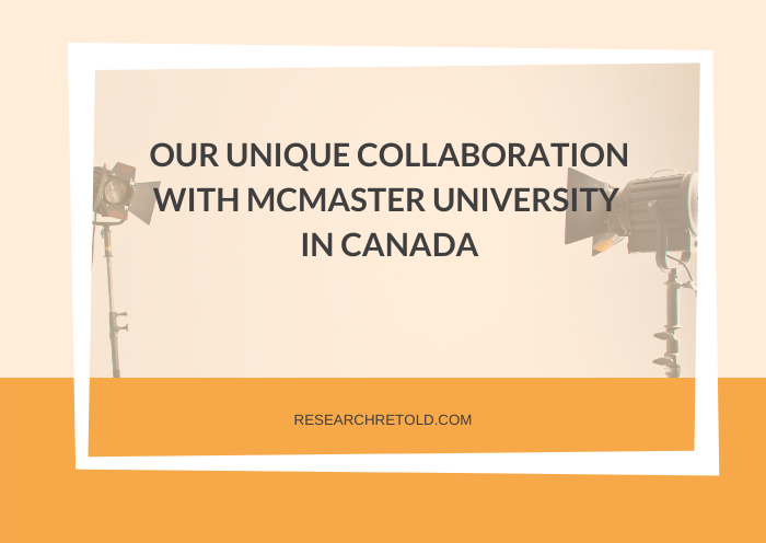 Our unique collaboration with McMaster University in Canada