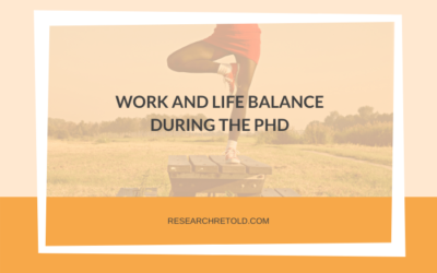 Work and life balance during the PhD