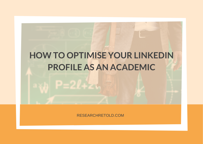 Featured image of how to optimise your linkedin profile as an academic