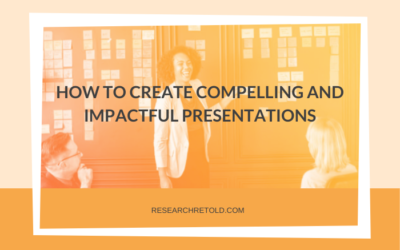 How to create compelling and impactful presentations