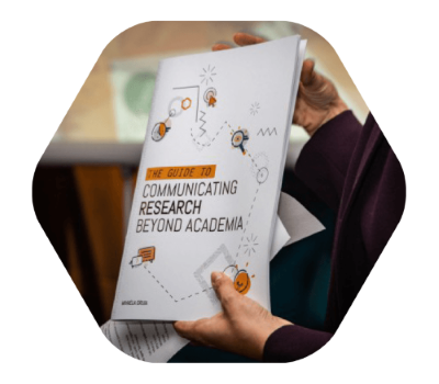 Guide to communicating research beyond academia